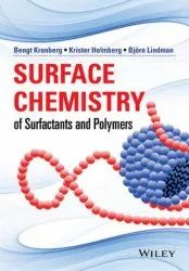Surface Chemistry of Surfactants and Polymers by Bengt Kronberg, Krister Holmberg, Bjorn Lindman