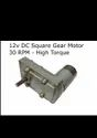 12v DC Square Gear / Geared Motor 30 RPM - High Torque