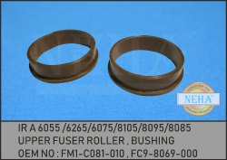Upper Fuser Roller Bushing FM1-C081-010  FC9-8069-000 IR A 6055 6265 6075 8105 8095 8085