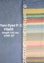 Yarn Dyed P.C. Filafill