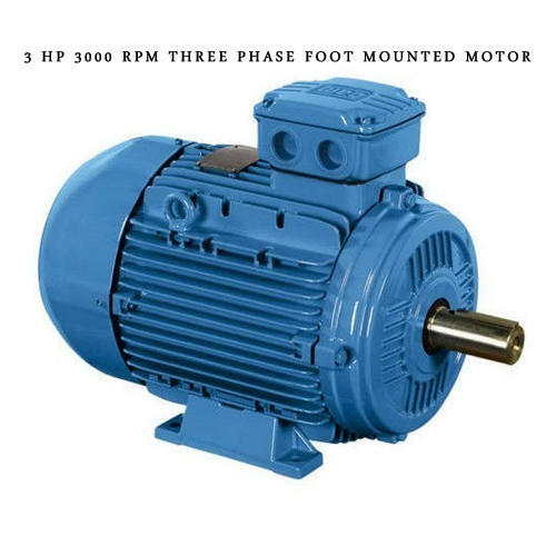 3 Hp 3000 Rpm Three Phase Foot Mounted Motor