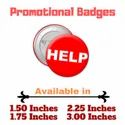 Promotional Customize Badges 1.75 inches