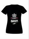 Fashion Queen Half Sleeves T-Shirt