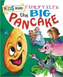 Kids Board Fairy Tales Big Pancake
