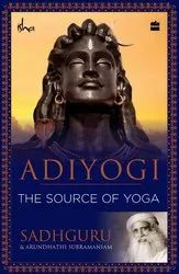 Adiyogi: The Source of Yoga, Packaging Size: 5.8 X 0.8 X 8.4 Inches