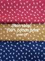 100% Cotton Print (Non Stop)