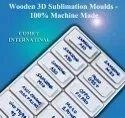 Wooden 3D Sublimation Moulds - 100% Machine Made