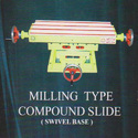 Milling Type Compound Slide