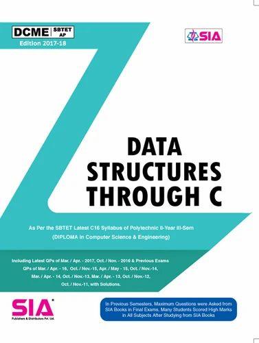 Data Structures Through C Dcme Ap 2017 18 Dcme Book