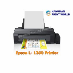 Sublimation Epson L -1300 Printer