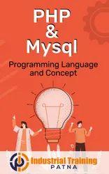 PHP And MYSQL Training, Patna