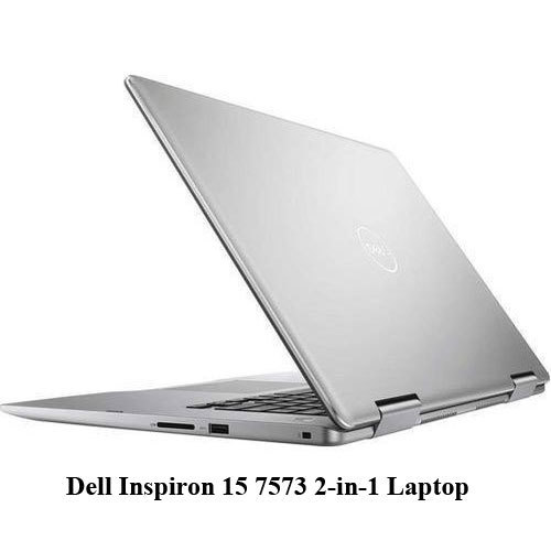 Dell Inspiron 15 7573 2 In 1 Laptop
