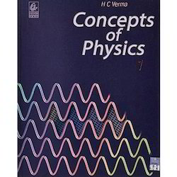 Concepts Of Physics Part 1