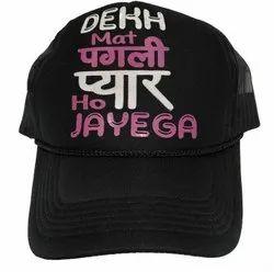 Dekh Mat Pagli Pyar Ho Jayega Printed Caps