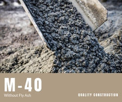 M-40  Without Fly Ash Ready Mix Concrete