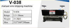 V-038 Manual Wire Stripping Machine