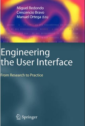Engineering The User Interface: From Research To Practice Book
