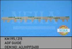 ADF Guide KM 195 / 215  OEM NO : A3JHPP2400