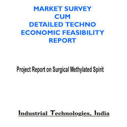 Project Report on Surgical Methylated Spirit