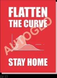 Covid19 Signage: Flatten The Curve Stay Home