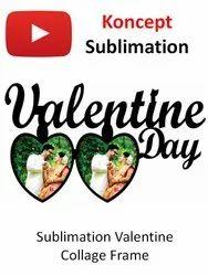 Sublimation Valentine Collage Frame
