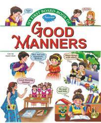 My First Board Book Good Manners