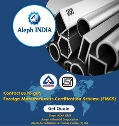Foreign Manufacturers Certification Scheme (ISI Mark)