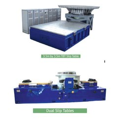 Slip Table System