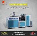 High Speed Tea Cup Making Machine