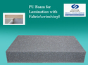 PU Foam for Fabric / Scrim Lamination