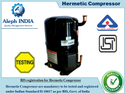 BIS Certification for Hermetic Compressor