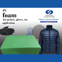 Sheela PU Foam for Footwear Jacket Gloves