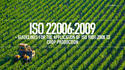 ISO 22006:2009 Standard for Crop Production Quality Management Services