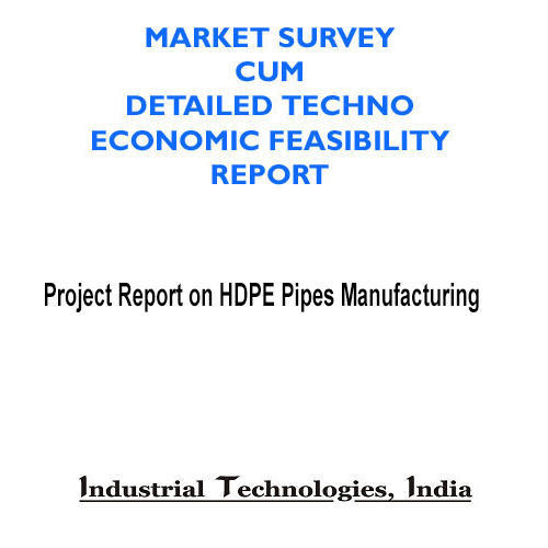 Project Report On Hdpe Pipes Manufacturing In Nai Sarak New Delhi
