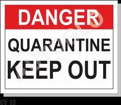 Covid Signage: Danger Quarantine Keep Out