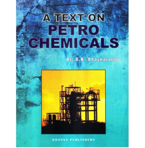 CHEMICAL ENGINEERING - A Text On Petrochemicals Book Ecommerce Shop