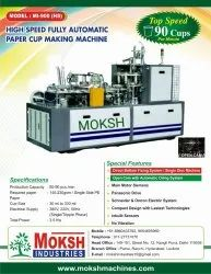 Moksh High Speed Paper Cup Machine