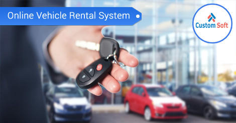 Online Vehicle Rental system by CustomSoft - Custom Soft dc7865368a35