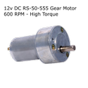 12v DC RS-50-555 Gear / Geared Motor 600 RPM - High Torque
