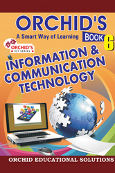 Orchids Multicolor information and communication technology 6 book