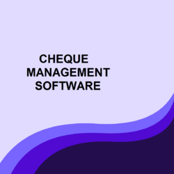 Cheque Management Software