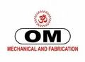 Om Mechanical & Fabrication