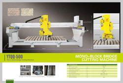 Mono-block Bridge Cutting Machine