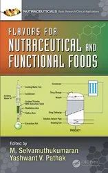 Flavors for Nutraceutical and Functional Foods 1st Edition M. Selvamuthukumaran, Yashwant Pathak Dup
