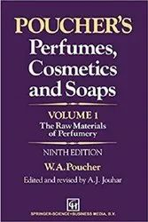 Pouchers Perfumes Cosmetics and Soaps  Volume 1 The Raw Materials of Perfumery