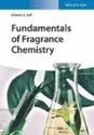 Fundamentals of Fragrance Chemistry by Dr. Sell, Charles (Givaudan)