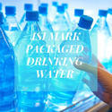 Packaged Drinking Water ISI Consultancy Services