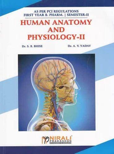 Human Anatomy and Physiology-II, Chikitsa Ki Kitabein - Nirali ...