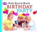Birthday Party Kids Board Book