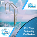 Over Flow Swimming Pool Ladder